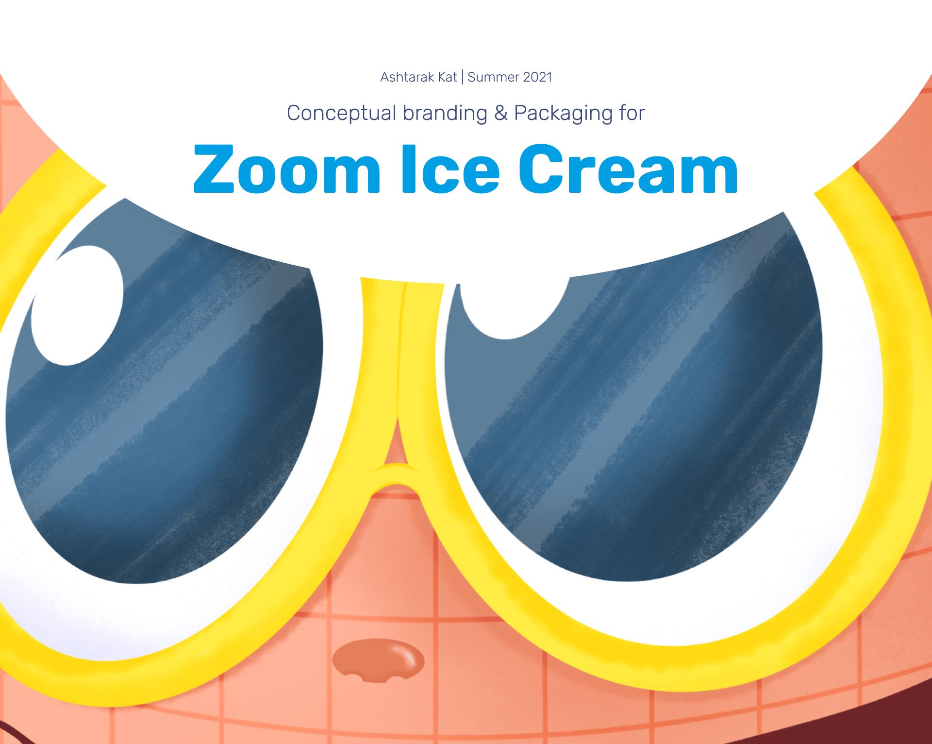 Zoom Ice Cream