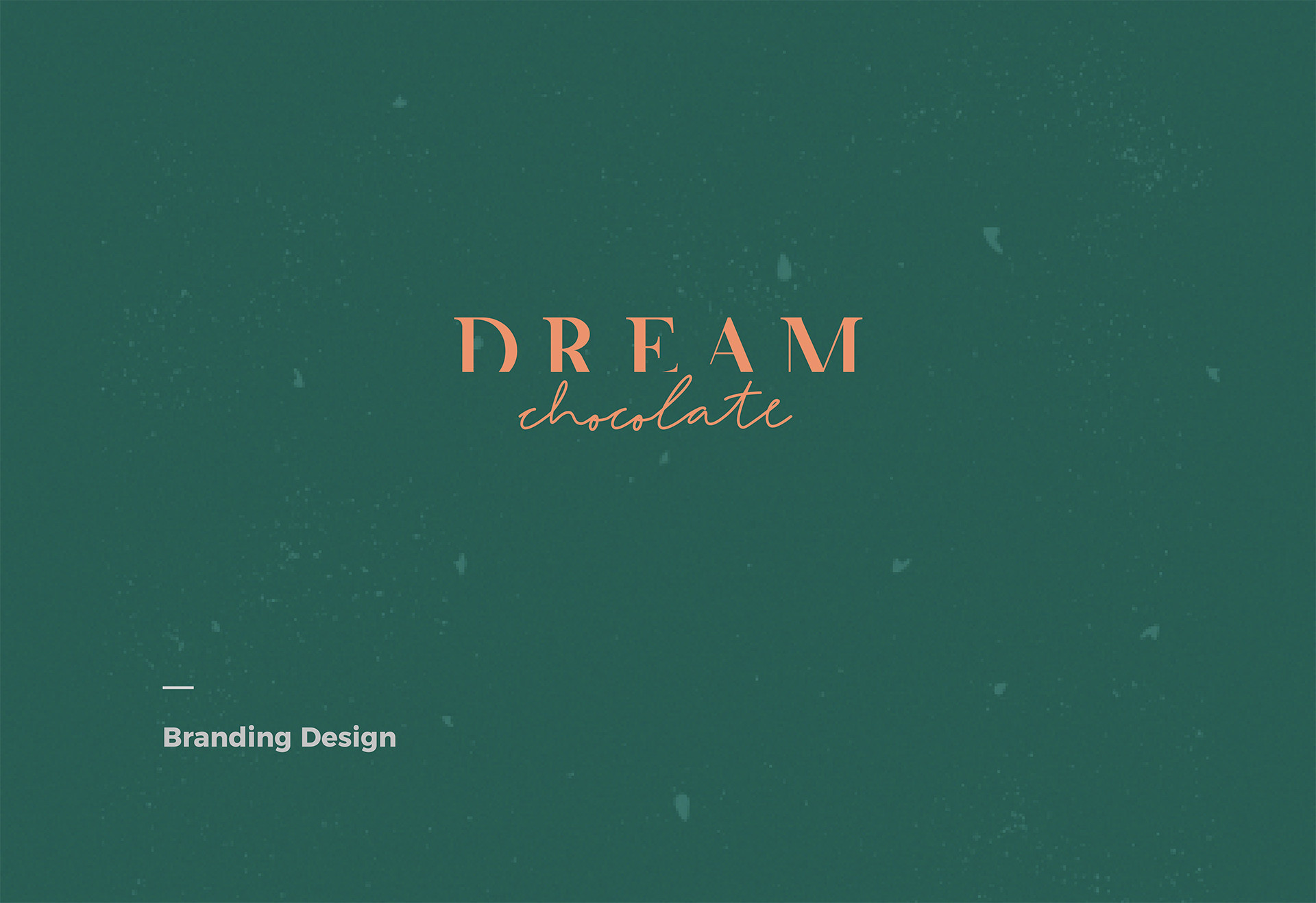 Dream chocolate